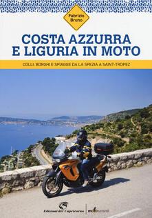 Ascotcamogli.it Costa Azzurra e Liguria in moto. Colli, borghi e spiagge da La Spezia a Saint-Tropez Image