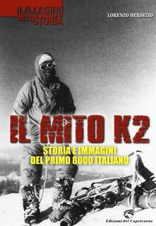 Grandtoureventi.it Il mito K2. Storia e immagini del primo 8000 italiano Image