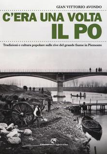 Antondemarirreguera.es C'era una volta il Po. Tradizioni e cultura popolare sulle rive del grande fiume in Piemonte Image