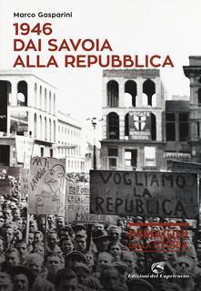 Camfeed.it 1946. Dai Savoia alla Repubblica Image