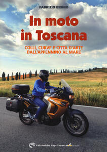 In moto in Toscana