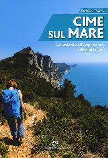 Cime sul mare. Escursioni dallAppennino alle Alpi liguri.pdf
