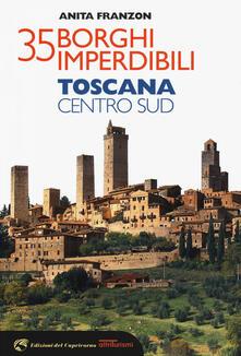 Equilibrifestival.it 35 borghi imperdibili. Toscana Centro Sud Image