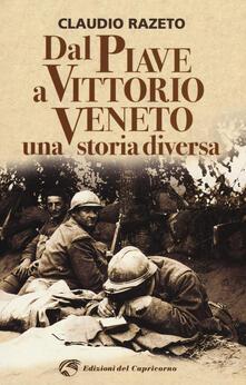 Voluntariadobaleares2014.es Dal Piave a Vittorio Veneto. Una storia diversa Image