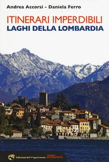 Itinerari imperdibili. Laghi della Lombardia.pdf