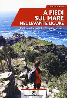 A piedi sul mare nel Levante ligure - Diego Vaschetto - copertina