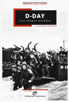 Criticalwinenotav.it D-Day. Una storia diversa. Ediz. illustrata Image