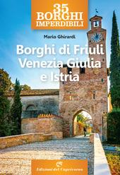 Copertina  35 borghi imperdibili : borghi di Friuli Venezia Giulia e Istria