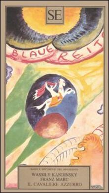 Il cavaliere azzurro - Vasilij Kandinskij,Franz Marc - copertina