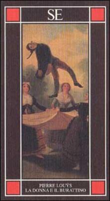 La donna e il burattino - Pierre Louÿs - copertina