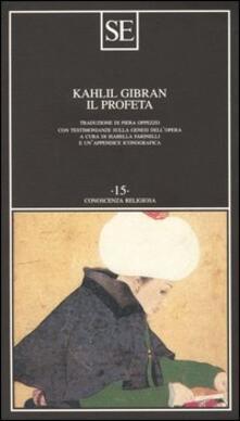 Il profeta. Con appendice iconografica - Kahlil Gibran - copertina