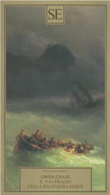 Il naufragio della baleniera Essex - Owen Chase - copertina