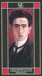 Foto Cover di Parmenide ed Eraclito. Empedocle, Libro di Carlo Michelstaedter, edito da SE