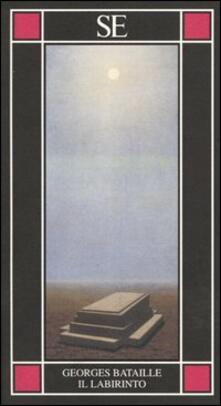 Il labirinto - Georges Bataille - copertina