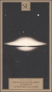 L' eternità attraverso gli astri - Louis-Auguste Blanqui - copertina
