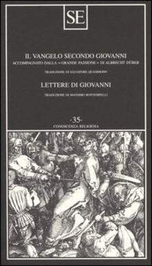 Il Vangelo secondo Giovanni-Lettere di Giovanni - Giovanni Evangelista (san) - copertina