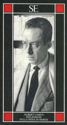 Riflessioni sulla pena di morte - Albert Camus - copertina