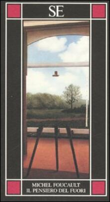 Il pensiero del fuori - Michel Foucault - copertina