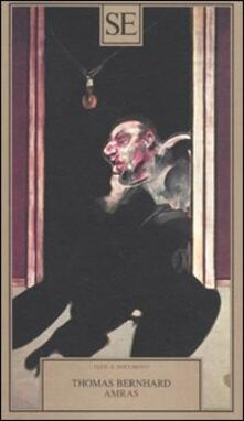Amras - Thomas Bernhard - copertina