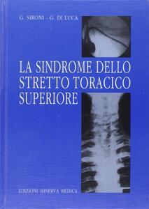 La sindrome dello stretto toracico superiore
