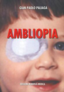 Ambliopia - Gianpaolo Paliaga - copertina
