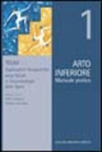 Arto inferiore. Manuale pratico. Vol. 1
