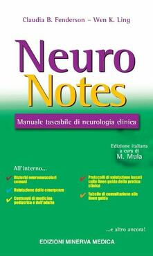 Neuro notes. Manuale tascabile di neurologia clinica - Claudia B. Fenderson,Wen K. Ling - copertina