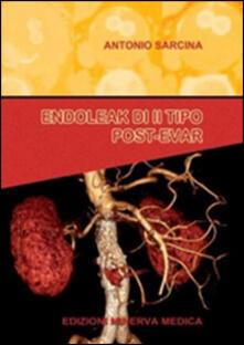 Endoleak di II tipo post-evar - Antonio Sarcina - copertina