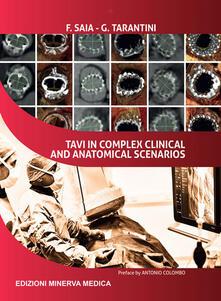 TAVI in complex clinical and anatomical scenarios - Francesco Saia,Giuseppe Tarantini - copertina