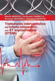 Radiospeed.it Trattamento interventistico dell'infarto miocardico con ST sopraslivellato (STEMI) Image