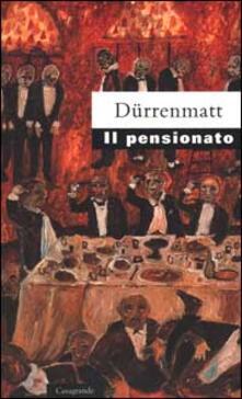 Il pensionato. Frammento di un romanzo poliziesco - Friedrich Dürrenmatt - copertina