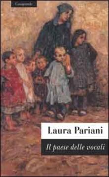 Il paese delle vocali - Laura Pariani - copertina