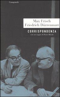 Corrispondenza - Frisch Max Dürrenmatt Friedrich - wuz.it