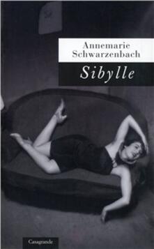 Sybille - Annemarie Schwarzenbach - copertina