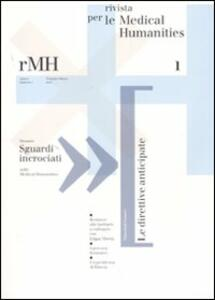 Rivista per le medical humanities (2007). Vol. 1