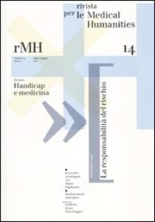 Rivista per le medical humanities (2010). Vol. 14: Verso una cultura etica della malattia e della cura. - copertina