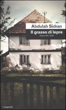 Il grasso di lepre. Poesie (1970-2009).pdf