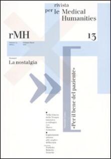Rivista per le medical humanities (2010). Vol. 13: Verso una cultura etica della malattia e della cura. - copertina