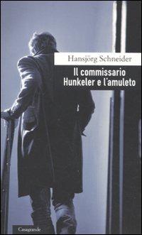 Il Il commissario Hunkeler e l'amuleto