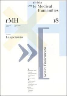 Rivista per le medical humanities (2011). Vol. 18: La speranza. - copertina