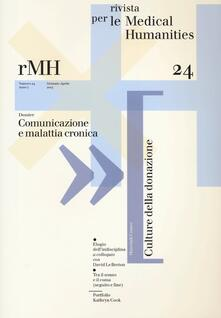 Rivista per le medical humanities (2013). Vol. 24: Comunicazione e malattia cronica. - copertina