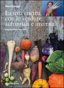 Grandtoureventi.it La mia cucina con le verdure autunnali e invernali Image