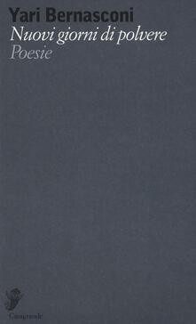 Nuovi giorni di polvere - Yari Bernasconi - copertina