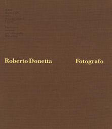 Roberto Donetta. Fotografo - Roberto Donetta - copertina