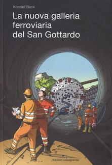 La nuova galleria ferroviaria del San Gottardo - Konrad Beck - copertina
