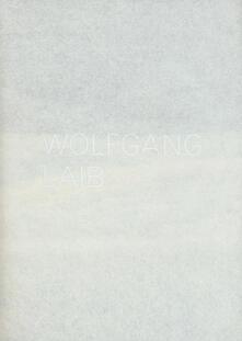 Wolfgang Laib. Catalogo della mostra (Lugano, 3 settembre 2017-7 gennaio 2018). Ediz. italiana e inglese - copertina