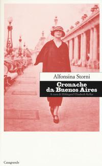 Cronache da Buenos Aires - Storni Alfonsina - wuz.it