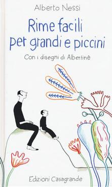 Rime facili per grandi e piccini - Alberto Nessi - copertina