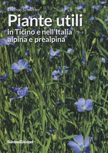 Daddyswing.es Piante utili in Ticino e nell'Italia alpina e prealpina Image