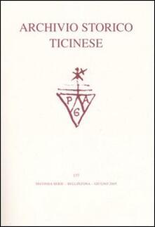 Archivio storico ticinese. Vol. 137: Seconda serie. Giugno 2005. - copertina